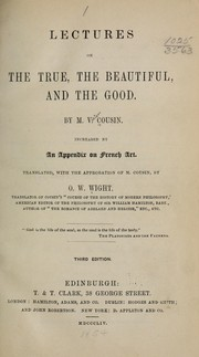 Lectures on the true, the beautiful, and the good by Cousin, Victor