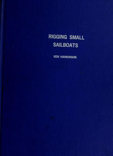 Rigging small sailboats.