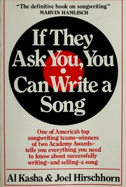 If they ask you, you can write a song by Al Kasha