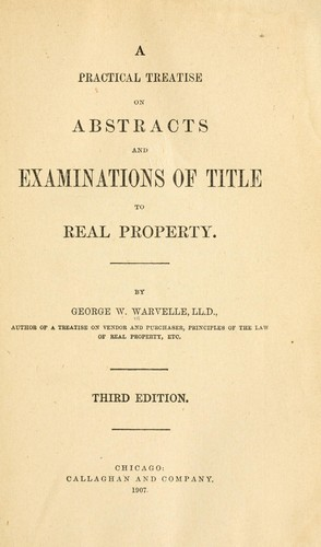 Download A practical treatise on abstracts and examinations of title to real property