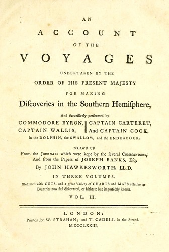 Download An account of the voyages undertaken by the order of Hispresent Majesty for making discoveries in the Southern Hemisphere, and successively performed by Commodore Byron, Captain Wallis, Captain Carteret, and Captain Cook, in the Dolphin, the Swallow, and the Endeavour