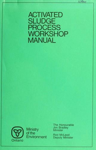 Download Activated sludge process workshop manual.