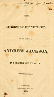 An address to the citizens of Connecticut by Friends of Andrew Jackson