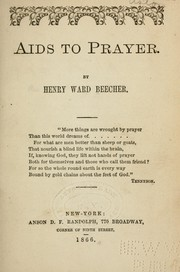 Aids to prayer by Beecher, Henry Ward