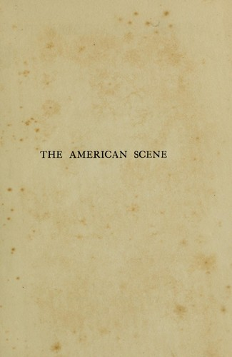 The American scene by Henry James, Jr.