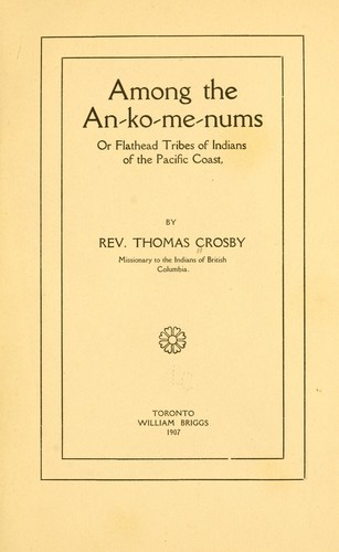 Download Among the An-ko-me-nums or Flathead tribes of Indians of the Pacific coast