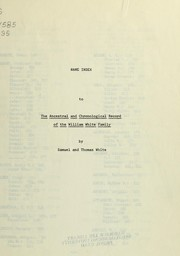 Cover of: Ancestral chronological record of the William White family by White, Thomas