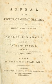 An appeal to the people of Great Britain, on the present alarming state of the public finances, and of public credit