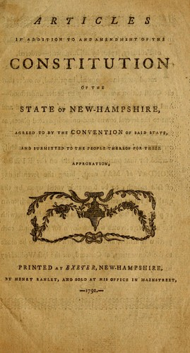 Download Articles in addition to and amendment of the constitution of the state of New-Hampshire