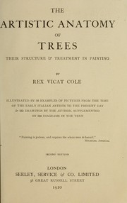 The artistic anatomy of trees by Rex Vicat Cole
