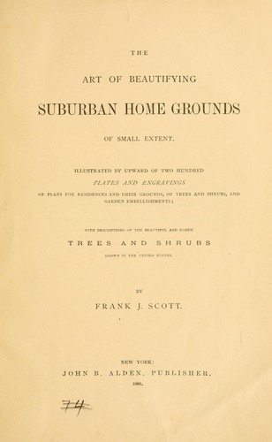 Download The art of beautifying suburban home grounds of small extent.