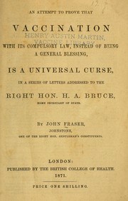 An attempt to prove that vaccination with its compulsory law, instead of being a general blessing, is a universal curse PDF