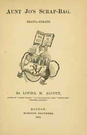 Cover of: Aunt Jo's scrap-bag by Louisa May Alcott