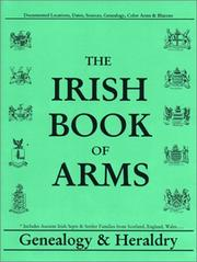 Cover of: The Irish book of arms by Michael C. O'Laughlin