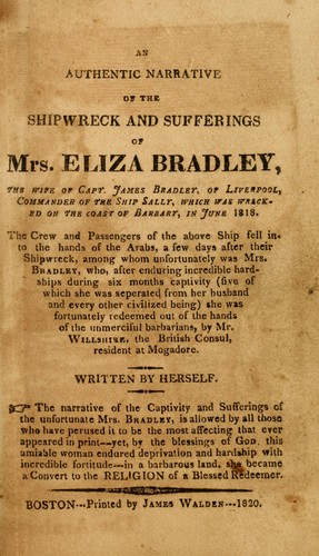 Download An authentic narrative of the shipwreck and sufferings of Mrs. Eliza Bradley