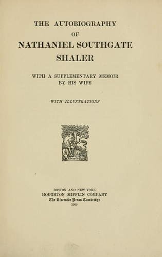 Download The autobiography of Nathaniel Southgate Shaler