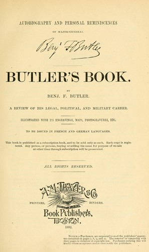 Autobiography and personal reminiscences of Major-General Benj. F. Butler