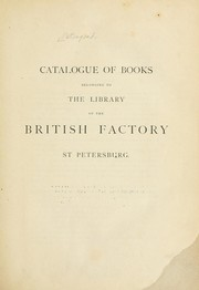 Catalogue of books belonging to the library of the British Factory, St. Petersburg PDF