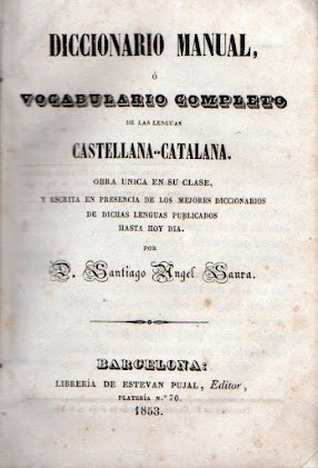 Diccionario manual, ó vocabulario completo de las lenguas castellana-catalana by
