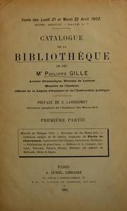Catalogue de la Bibliothèque de feu Mr Philippe Gille