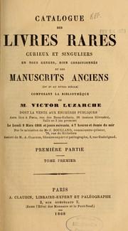 Catalogue des livres rares, curieux et singuliers en tous genres, bien conditionn PDF