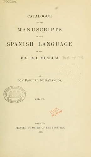 Catalogue of the manuscripts in the Spanish language