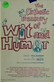 Cover of: The Catholic treasury of wit and humor by edited by Paul Bussard and the editors of the Catholic digest.  With an introd. by Peter Lind Hayes.  Illustrated by Robert Weber.