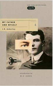 My father & myself by J. R. Ackerley