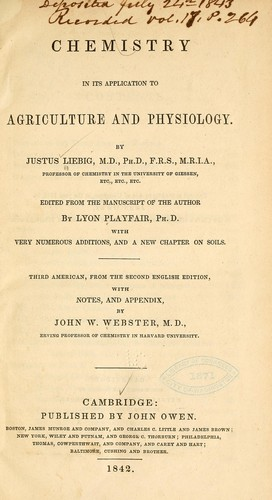 Chemistry in its application to agriculture and physiology.