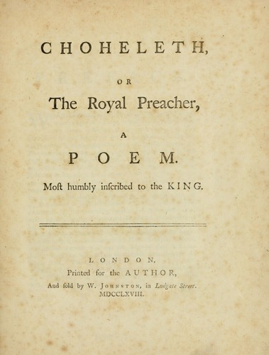 Choheleth : or, The royal preacher