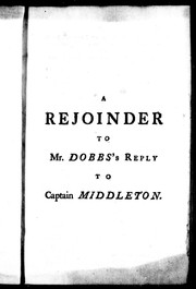 A rejoinder to Mr. Dobb's reply to Captain Middleton by Middleton, Christopher