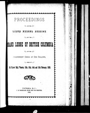 Proceedings of the ninth annual session of the Grand Lodge of British Columbia of the Independent Order of Odd Fellows PDF