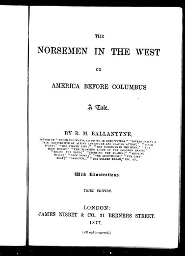 The Norsemen in the West, or, America before Columbus
