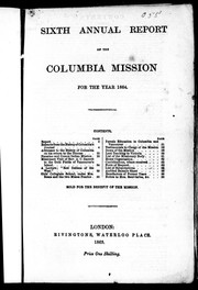 Sixth annual report of the Columbia Mission for the year 1864 by Columbia Mission.