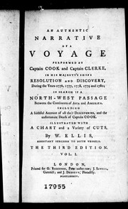 An authentic narrative of a voyage performed by Captain Cook and Captain Clerke, in His Majesty's ships Resolution and Discovery during the years 1776, 1777, 1778, 1779 and 1780 by William Ellis