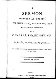 A sermon preached at Quebec, on Thursday, January 10th, 1799 by Jacob Mountain