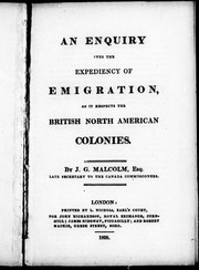 An enquiry into the expediency of emigration, as it respects the British North American colonies PDF