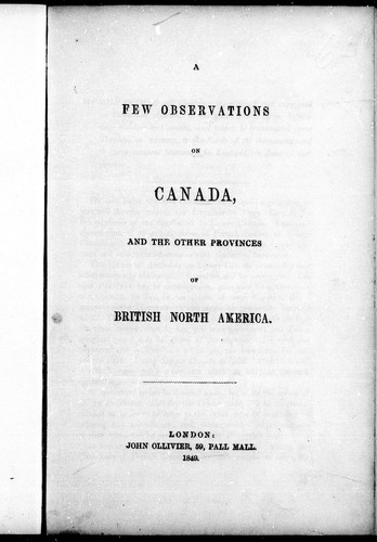 A few observations on Canada, and the other provinces of British North America