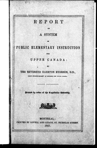 Report on a system of public elementary instruction for Upper Canada