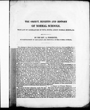 The object, benefits and history of normal schools by Alexander Forrester