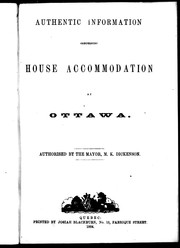 Authentic information concerning house accommodation at Ottawa by