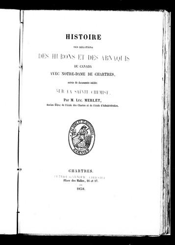 Histoire des relations des Hurons et des Abnaquis du Canada avec Notre-Dame de Chartres