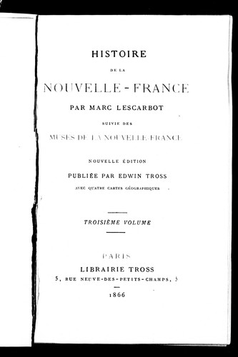 Download Histoire de la Nouvelle-France / par Marc Lescarbot.  Suivie des Muses de la Nouvelle-France