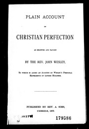 A plain account of Christian perfection by John Wesley