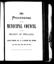 Proceedings of the Municipal Council of the County of Welland by Welland (Ont. : County). Municipal Council