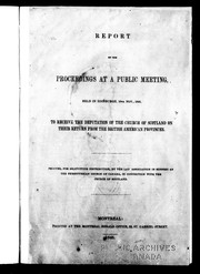 Report of the proceedings at a public meeting, held in Edinburgh, 10th Nov., 1845, to receive the deputation of the Church of Scotland on their return from the British American provinces PDF