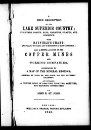 A true description of the Lake Superior country by St. John, John R.