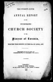 The twenty-fifth annual report of the Incorporated Church Society of the Diocese of Toronto, for the year ending on the 30th of April, 1867 PDF