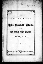 The Laying of the corner stone of the new normal school building, Truro, N.S. by