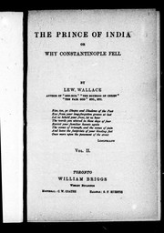 The prince of India, or Why Constantinople fell by Lewis Wallace